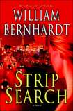 Strip Search by William Bernhardt